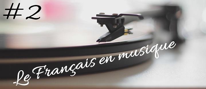 #2. Apprendre le Français en musique en 6 étapes