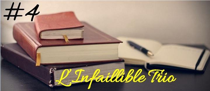#4. L'infaillible Trio