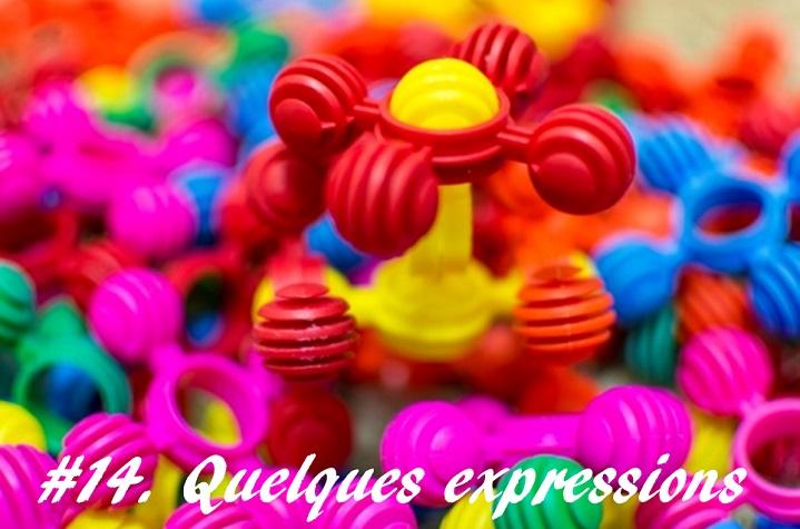 #15. Expressions idiomatiques Françaises Part 2