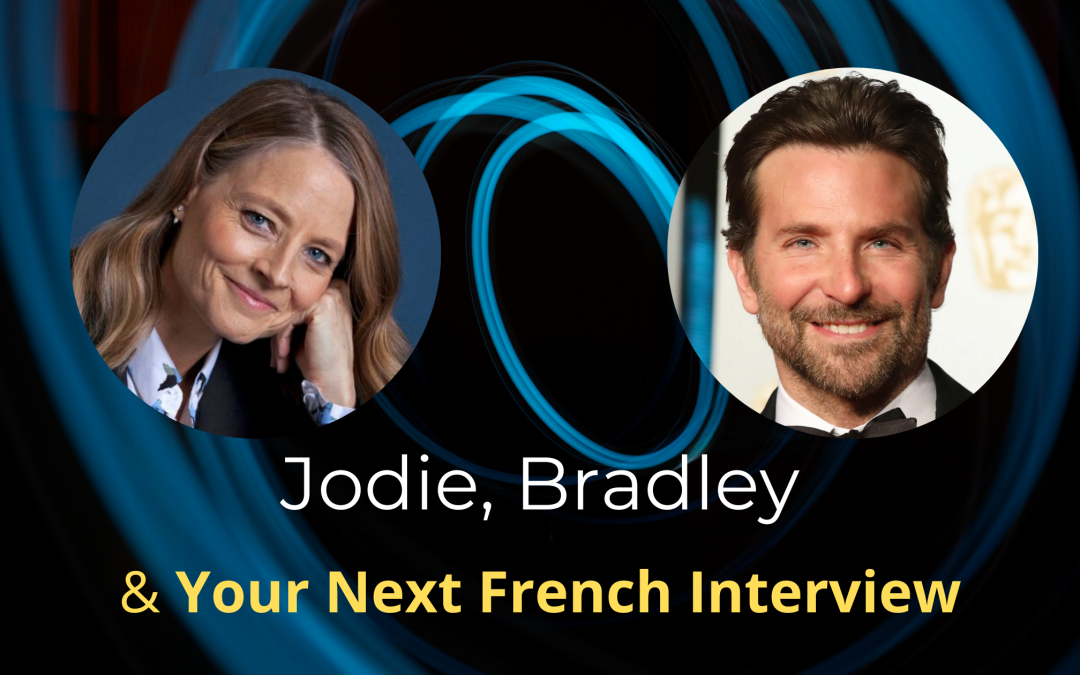 #28. Jodie, Bradley and Your Next French Interview